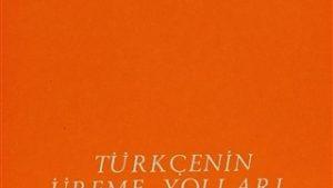 """Türkçe'nin Üreme Yolları ve """"Dil Devrimciliğimiz"""""""