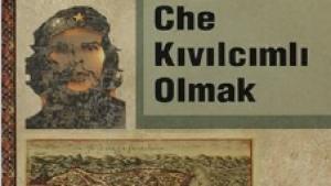 Fatih, Che, Kıvılcımlı Olmak