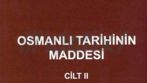 Osmanlı Tarihinin Maddesi Cilt II