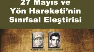 27 Mayıs ve Yön Hareketi'nin Sınıfsal Eleştirisi