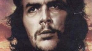 Heroic Guerilla Che Guevara – Lives in the Revolutionary Struggle of the World's Peoples